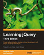Learning jQuery 3rd Edition by Karl Swedberg and Jonathan Chaffer